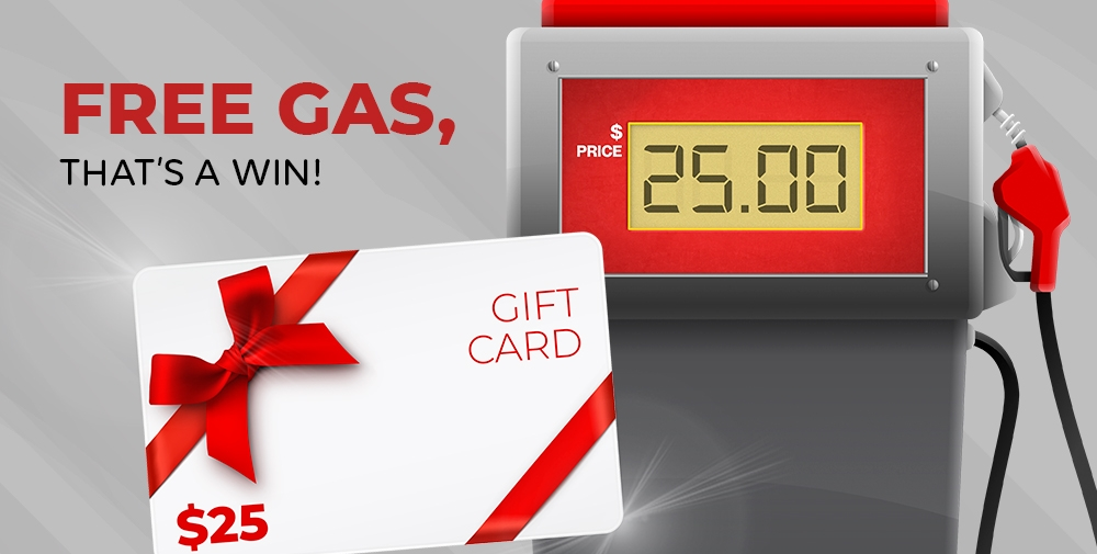 Promotion of 25$ in gift card for gas